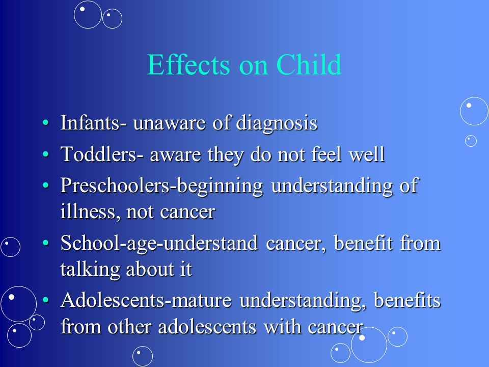 Effects on Child Infants- unaware of diagnosis