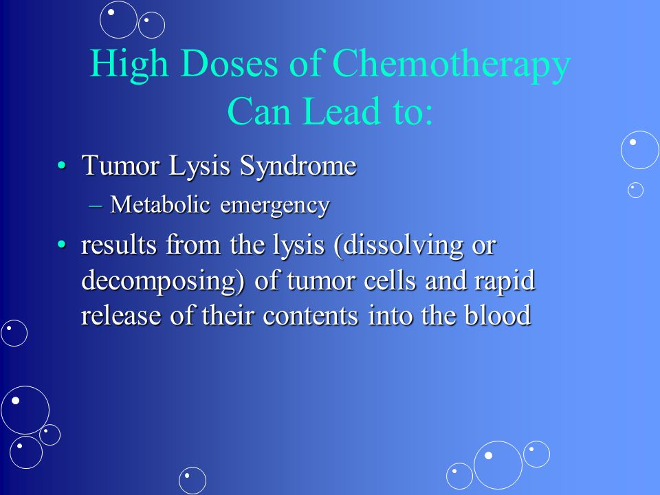 High Doses of Chemotherapy Can Lead to: