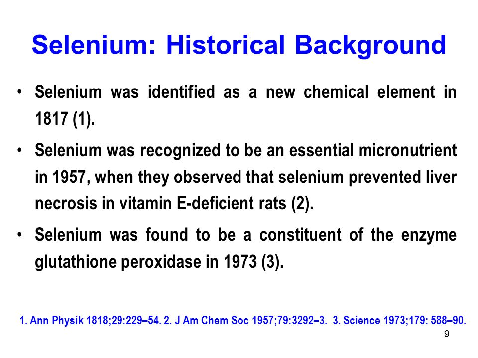 Selenium: Historical Background