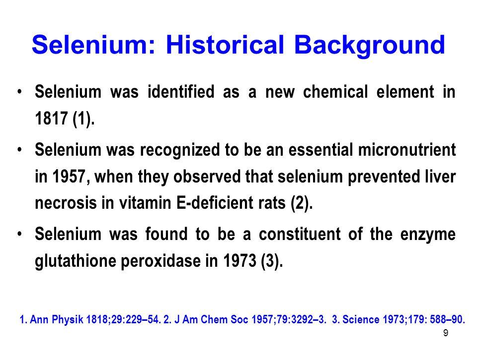 Selenium: Historical Background