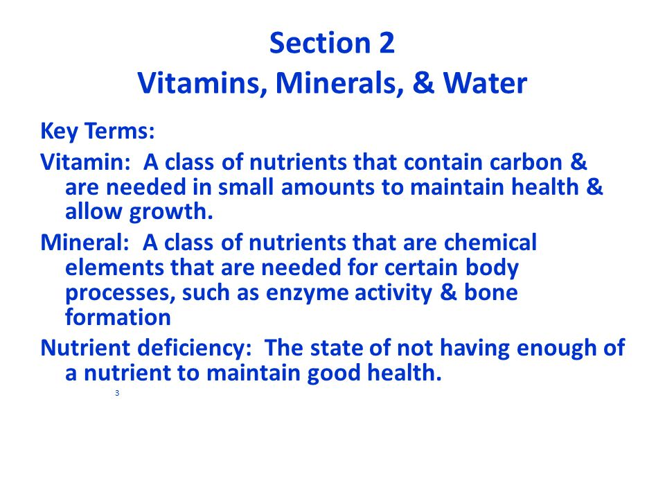 Section 2 Vitamins, Minerals, & Water