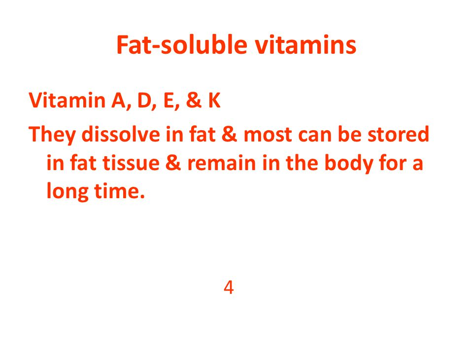 Fat-soluble vitamins Vitamin A, D, E, & K