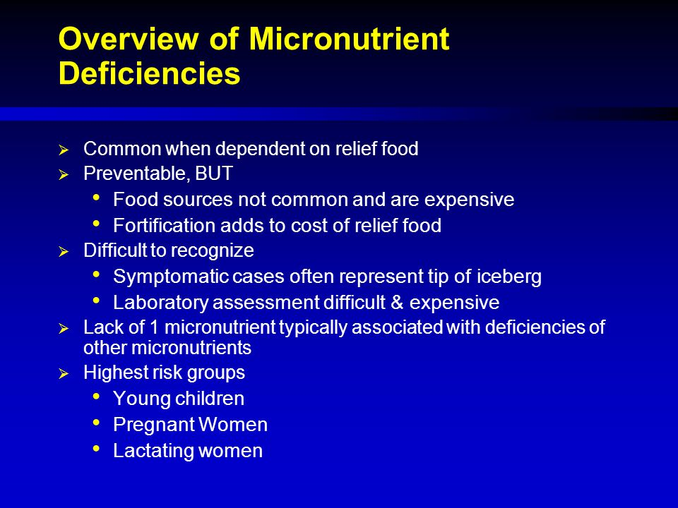 Overview of Micronutrient Deficiencies