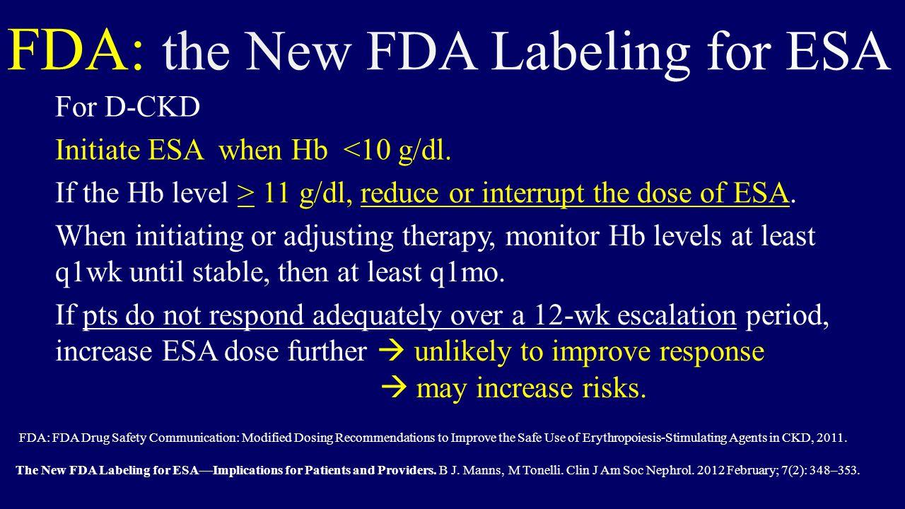 FDA: the New FDA Labeling for ESA