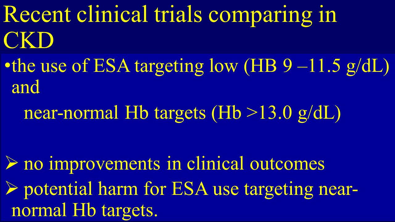 Recent clinical trials comparing in CKD