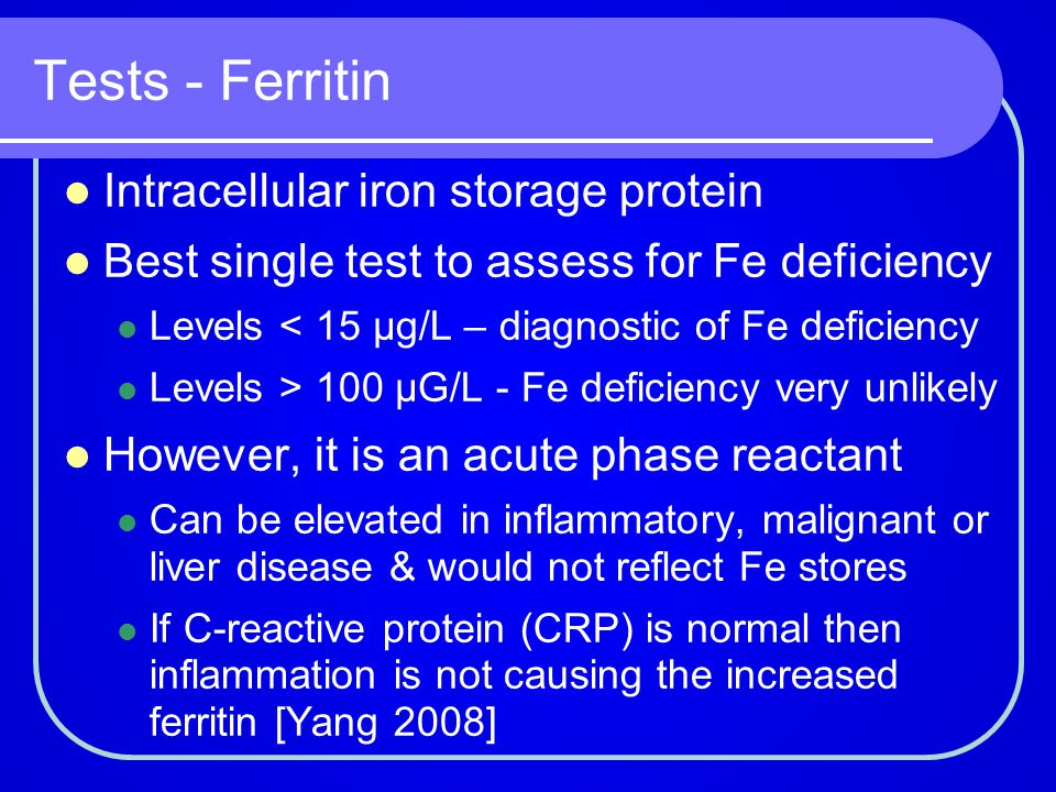 Tests - Ferritin Intracellular iron storage protein
