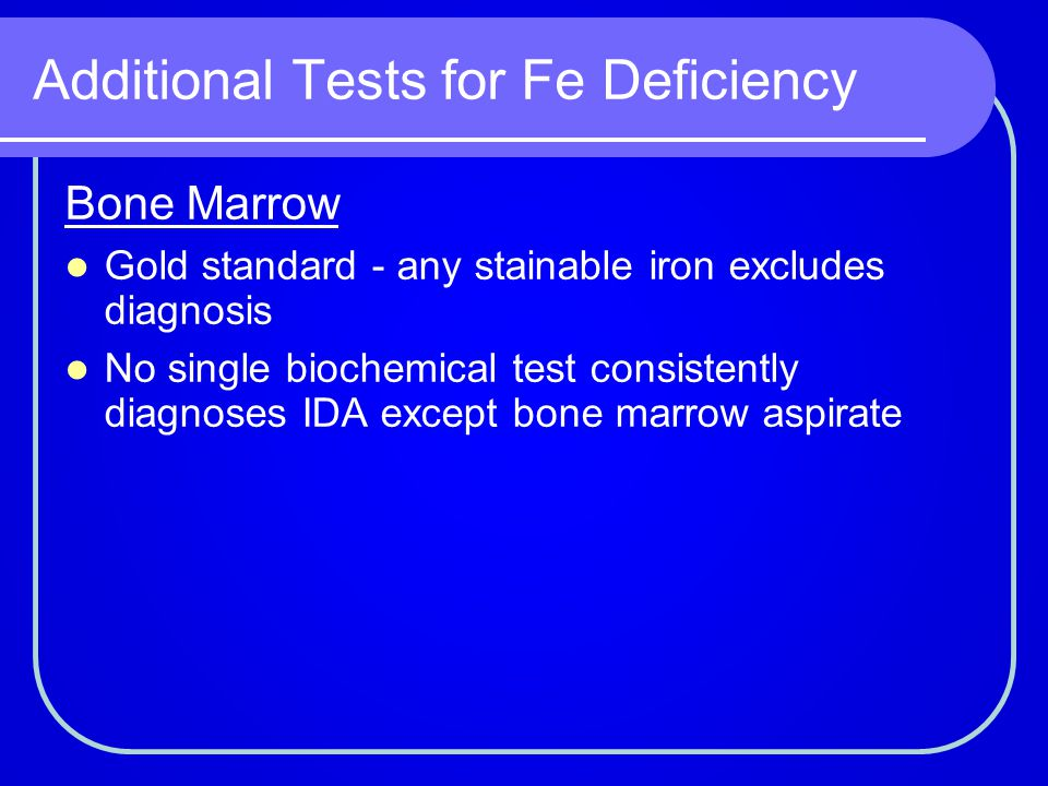 Additional Tests for Fe Deficiency