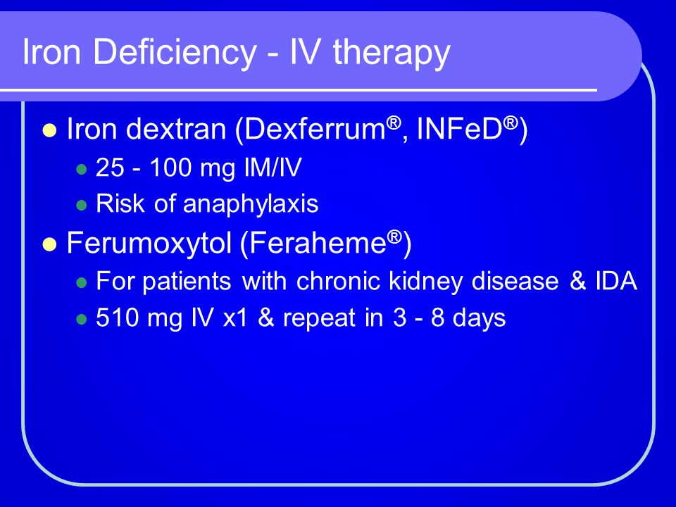 Iron Deficiency - IV therapy