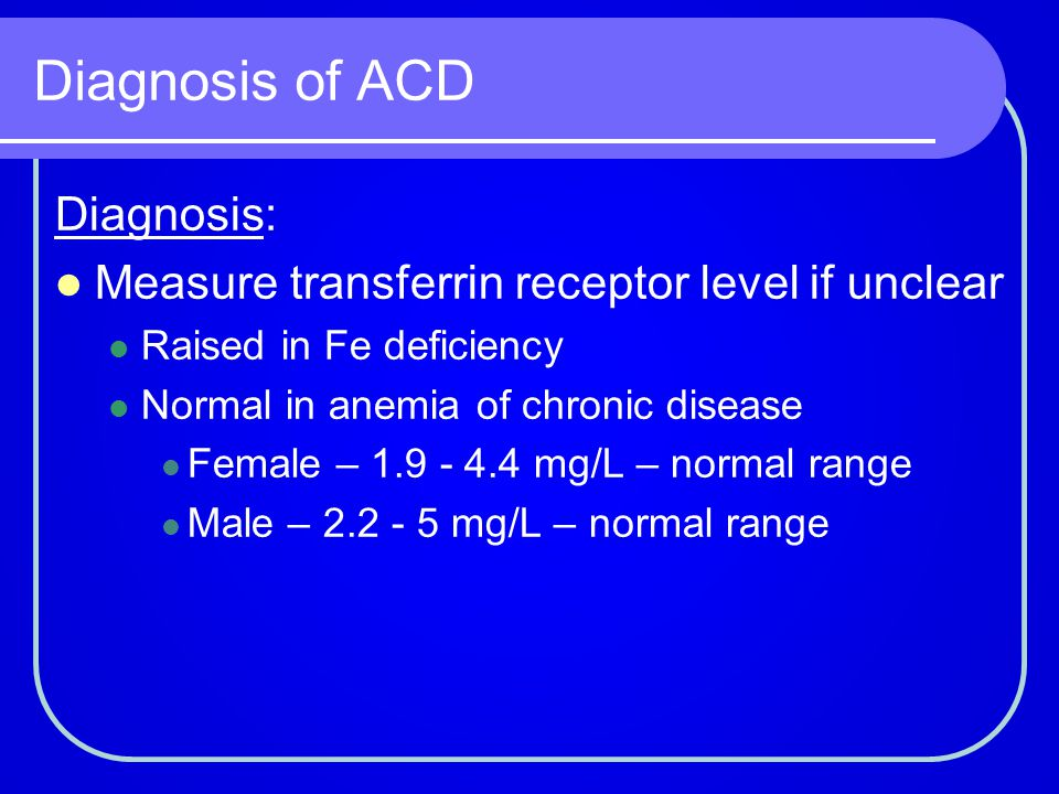Diagnosis of ACD Diagnosis: