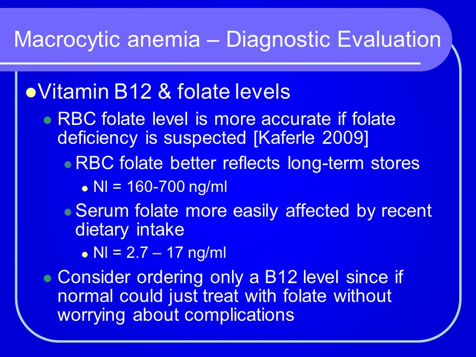 Macrocytic anemia – Diagnostic Evaluation