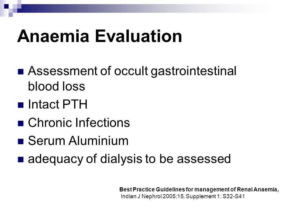 Anaemia Evaluation Assessment of occult gastrointestinal blood loss
