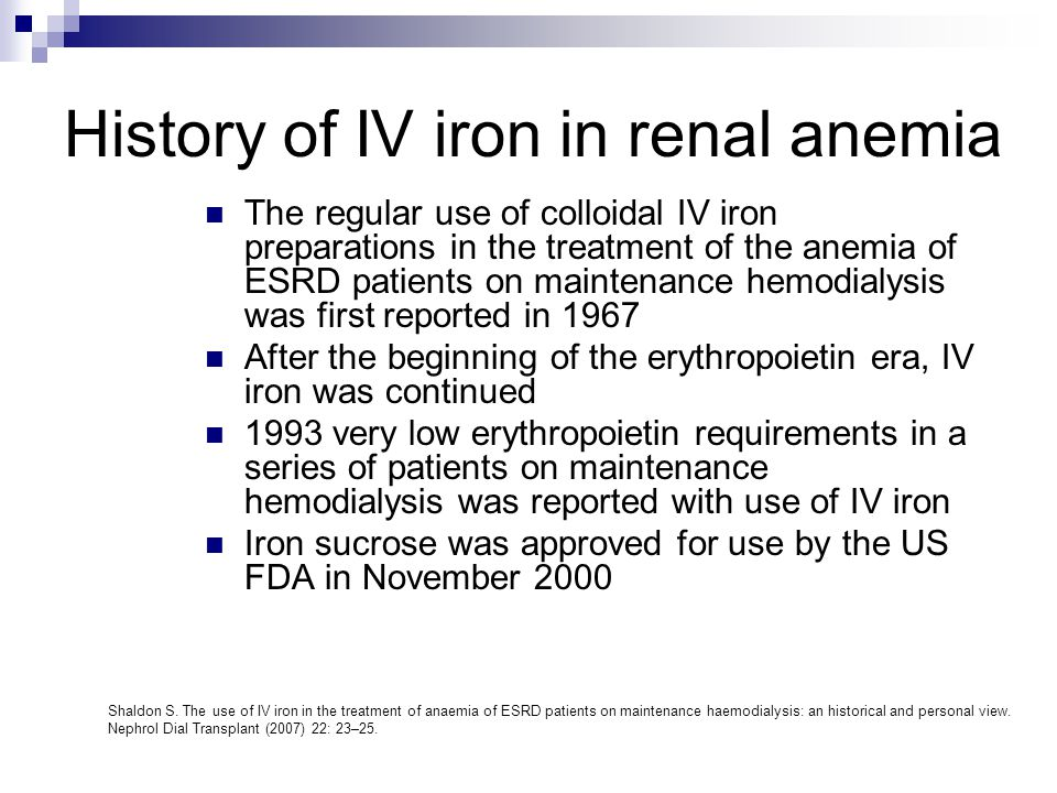 History of IV iron in renal anemia