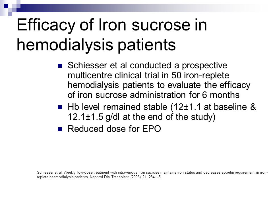 Efficacy of Iron sucrose in hemodialysis patients