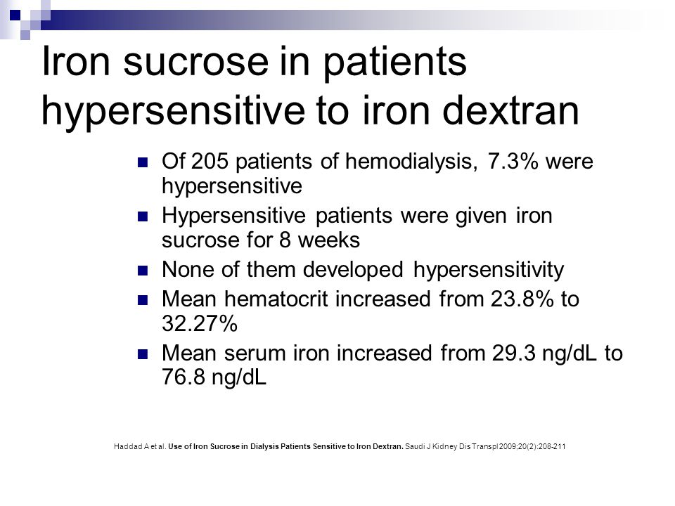 Iron sucrose in patients hypersensitive to iron dextran