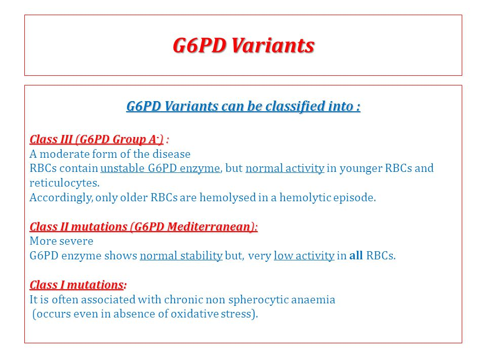 G6PD Variants can be classified into :