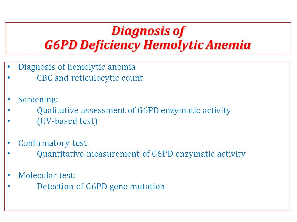 G6PD Deficiency Hemolytic Anemia