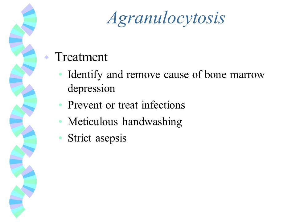 Agranulocytosis Treatment
