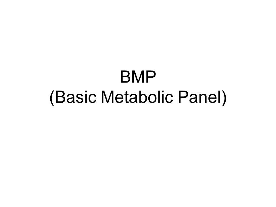 BMP (Basic Metabolic Panel)