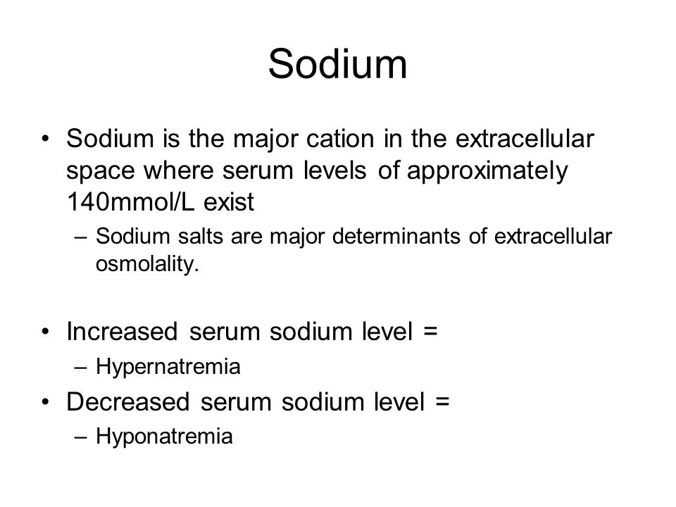 Sodium Sodium is the major cation in the extracellular space where serum levels of approximately 140mmol/L exist.