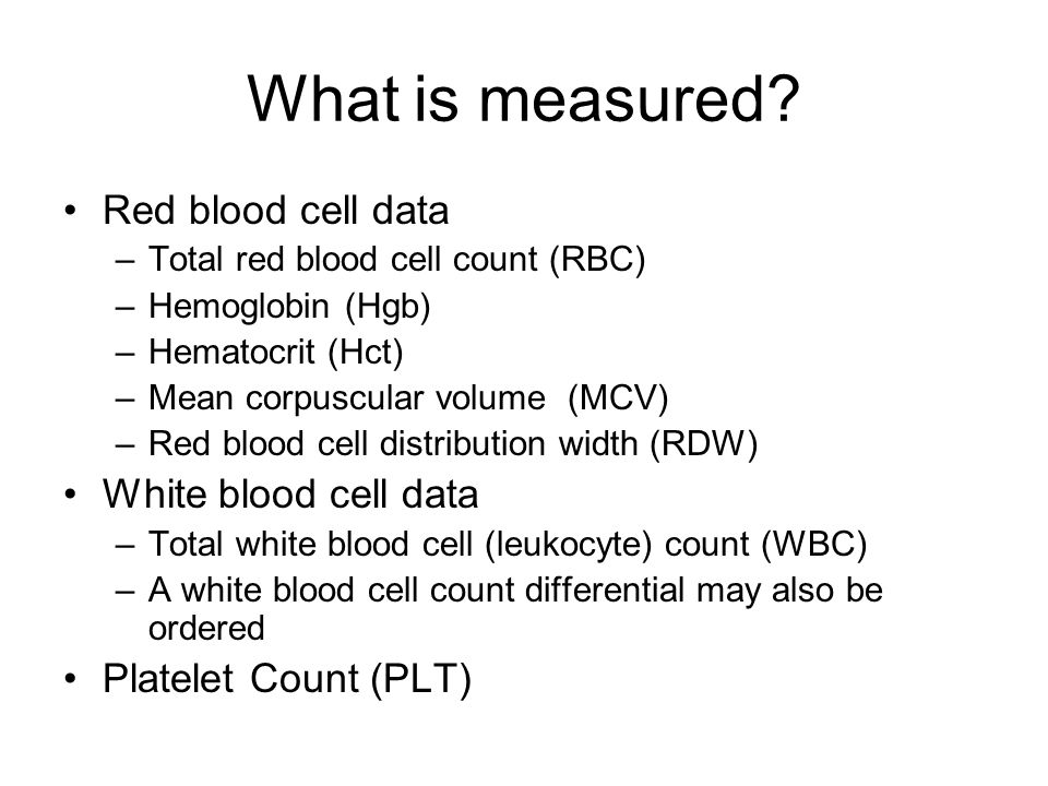 What is measured Red blood cell data White blood cell data