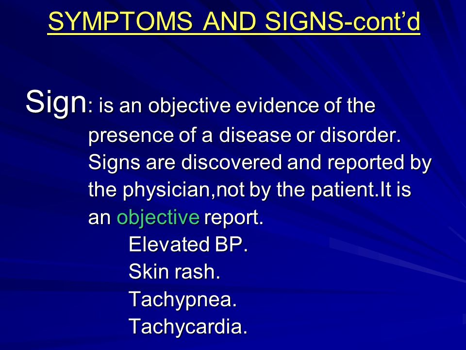 SYMPTOMS AND SIGNS-cont'd