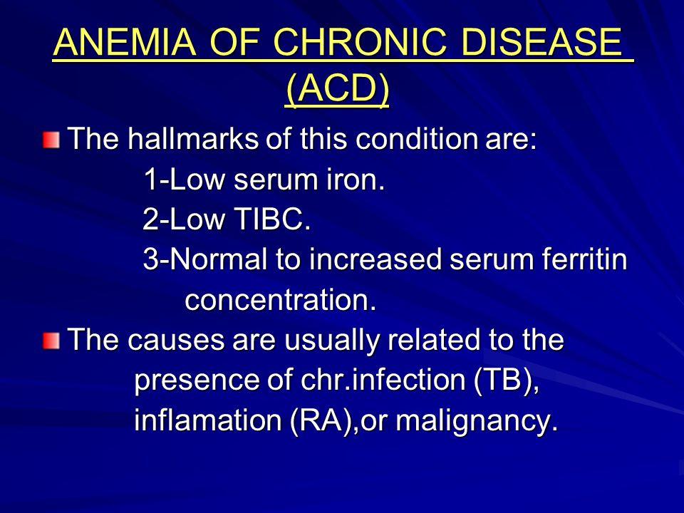 ANEMIA OF CHRONIC DISEASE (ACD)