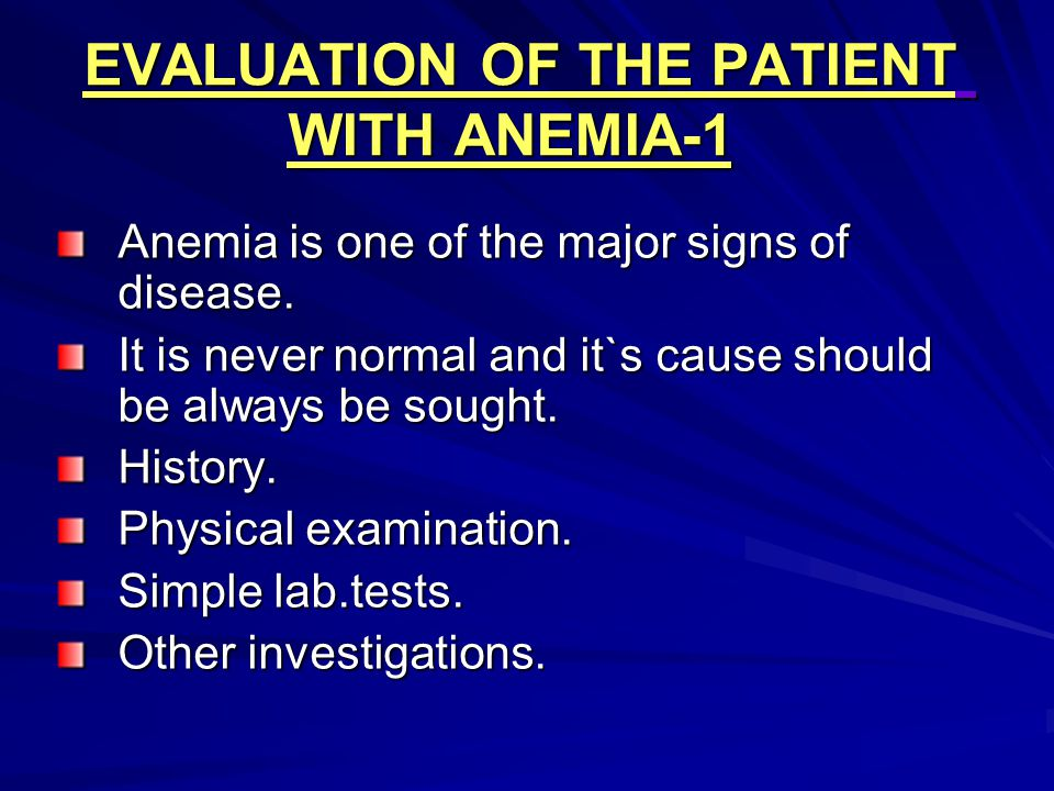 EVALUATION OF THE PATIENT WITH ANEMIA-1