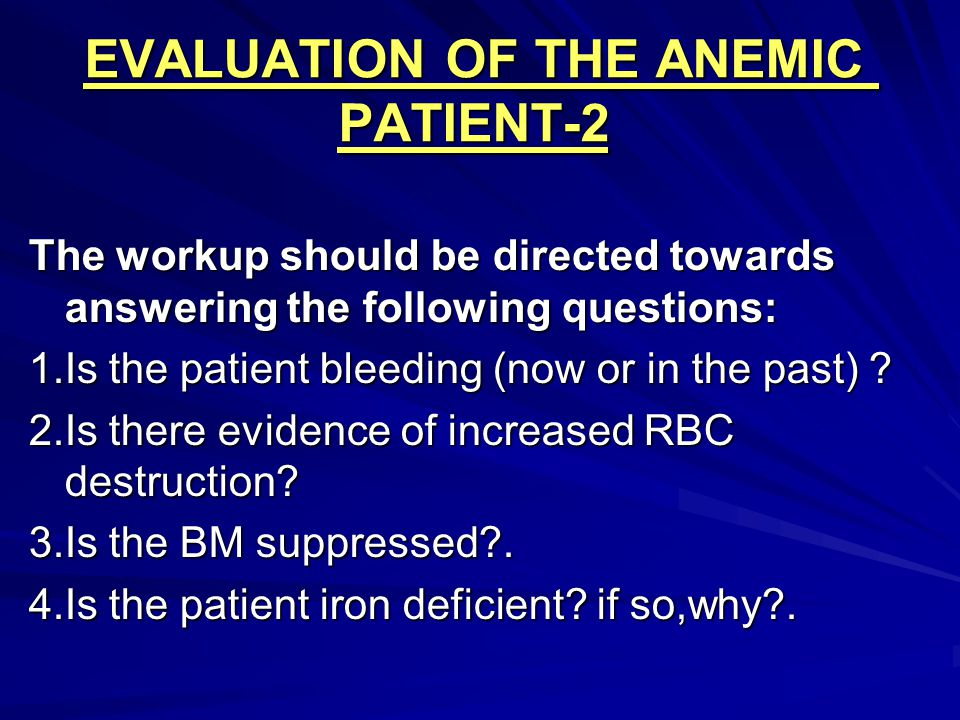 EVALUATION OF THE ANEMIC PATIENT-2