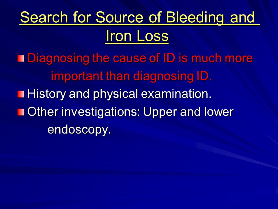 Search for Source of Bleeding and Iron Loss