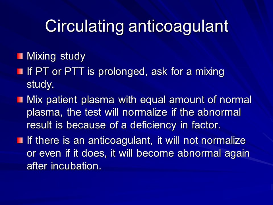 Circulating anticoagulant