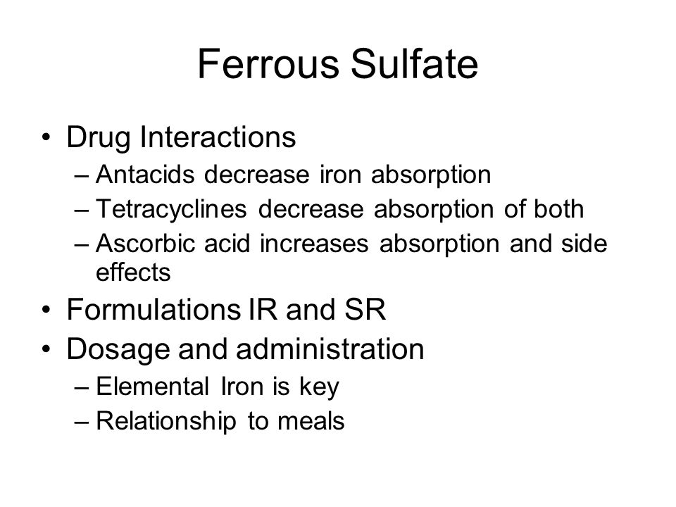 Ferrous Sulfate Drug Interactions Formulations IR and SR