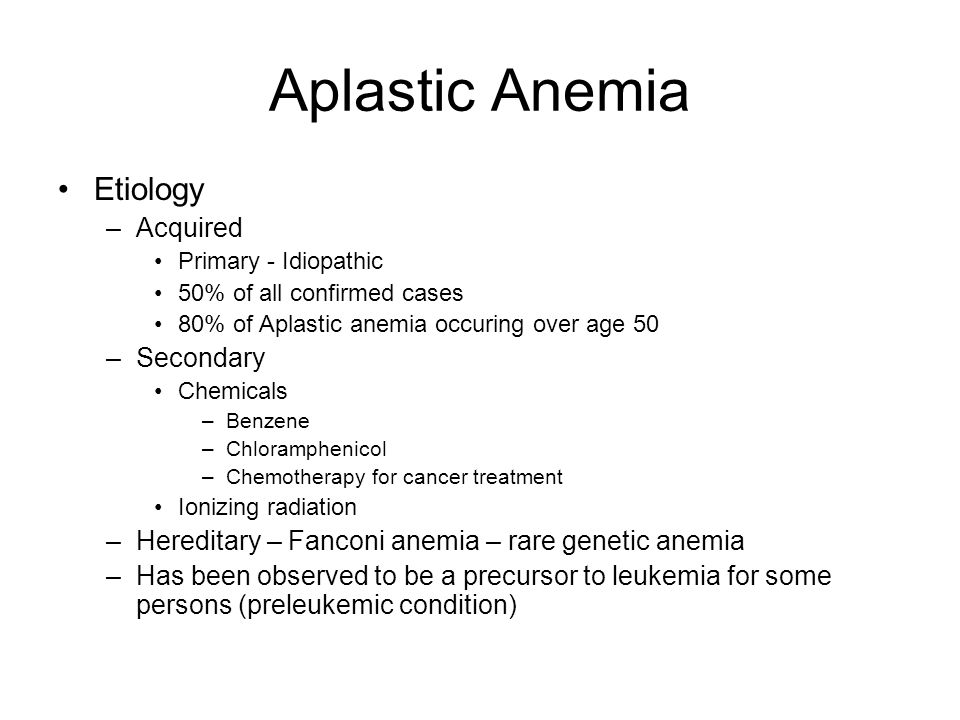 Aplastic Anemia Etiology Acquired Secondary