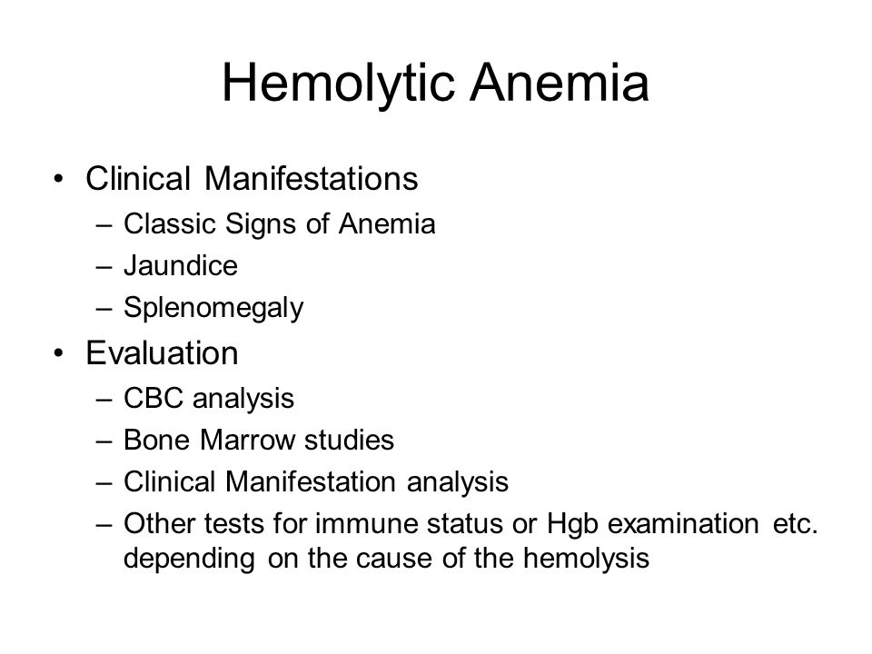 Hemolytic Anemia Clinical Manifestations Evaluation