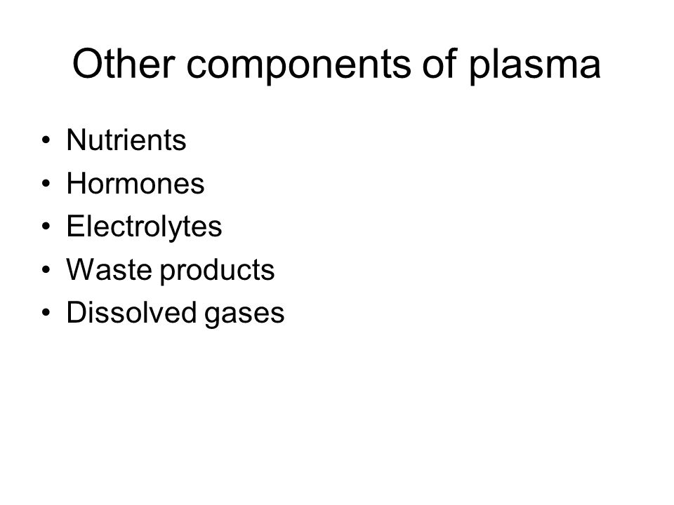 Other components of plasma