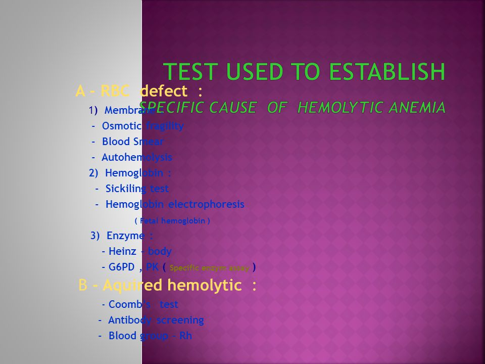 Test Used to Establish Specific Cause of Hemolytic Anemia