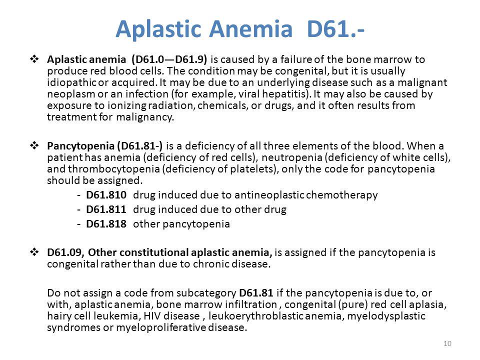 Aplastic Anemia D61.-