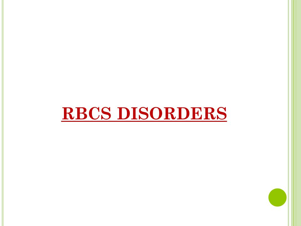 RBCS DISORDERS