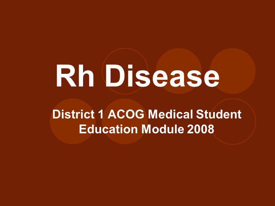 District 1 ACOG Medical Student Education Module 2008