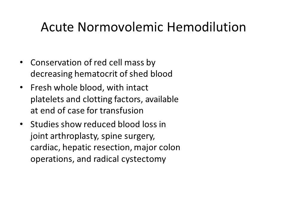 Acute Normovolemic Hemodilution