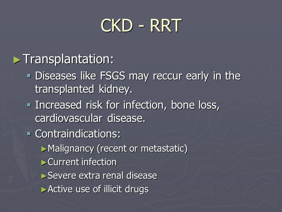 CKD - RRT Transplantation: