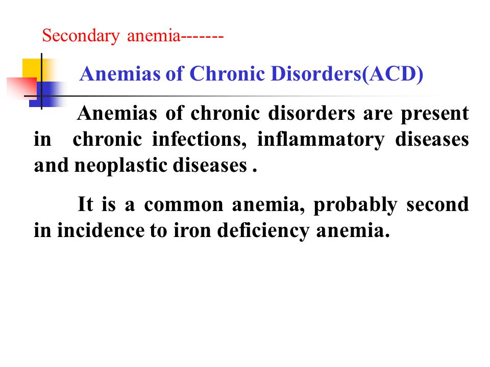 Anemias of Chronic Disorders(ACD)