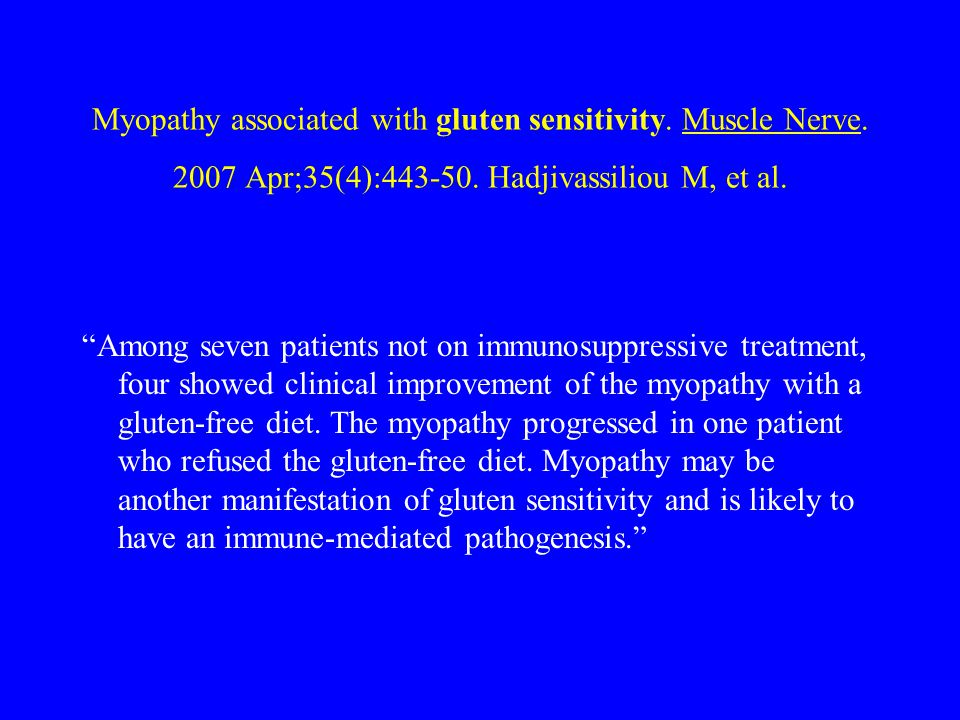 Myopathy associated with gluten sensitivity. Muscle Nerve