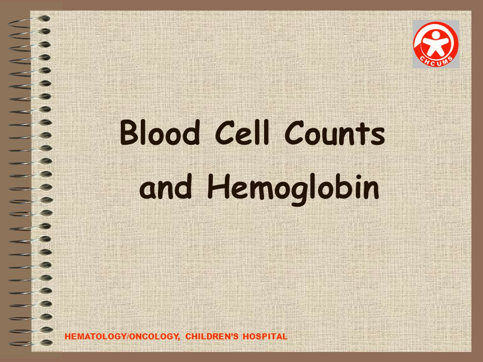 Blood Cell Counts and Hemoglobin