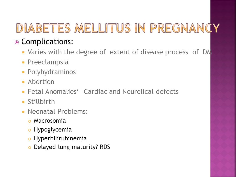Diabetes Mellitus in pregnancy