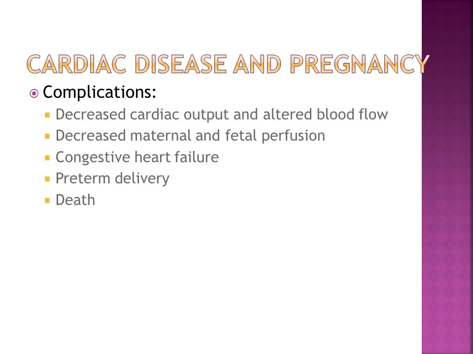 Cardiac Disease and Pregnancy