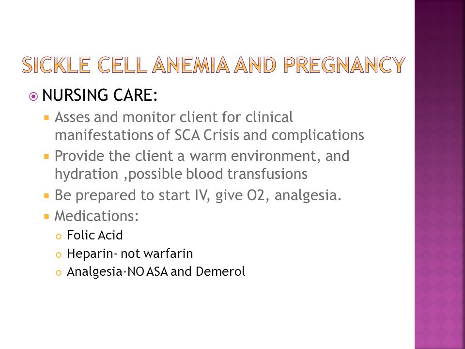 Sickle Cell Anemia and Pregnancy