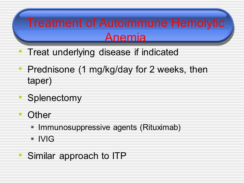 Treatment of Autoimmune Hemolytic Anemia
