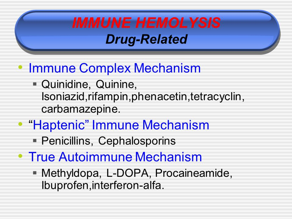 IMMUNE HEMOLYSIS Drug-Related