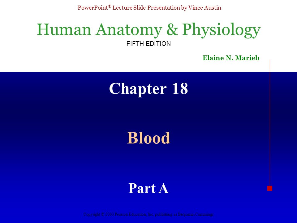 Chapter 18 Blood Part A