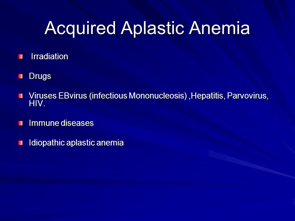 Acquired Aplastic Anemia
